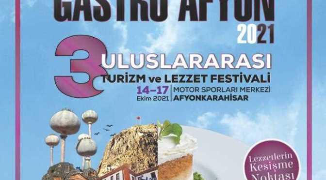 Gastro Afyon 3. Uluslararası Turizm ve Lezzet Festivali Başlıyor!